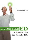 Living Like Ed: A Guide to the Eco-Friendly Life - AN AUTOGRAPHED COPY